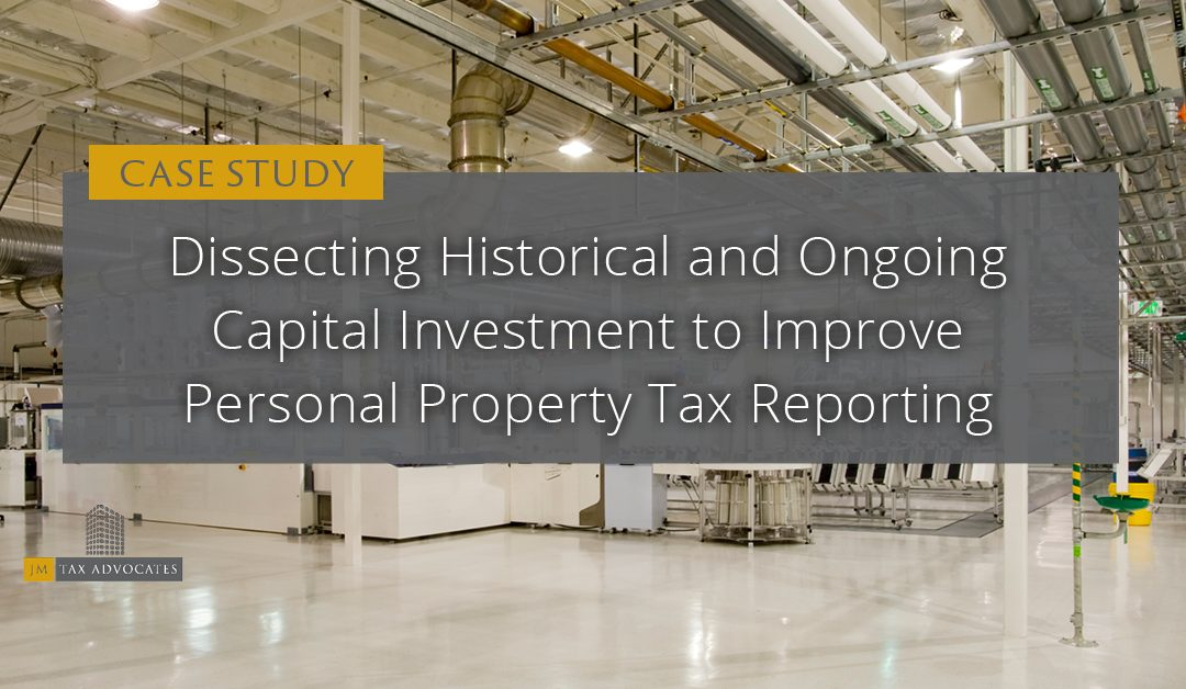 Dissecting Historical and Ongoing Capital Investment to Improve Personal Property Tax Reporting